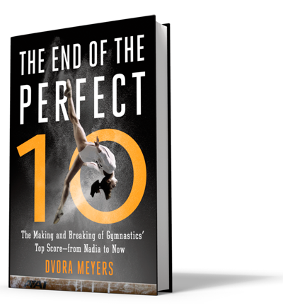 The End of the Perfect 10 by Dvora Meyers